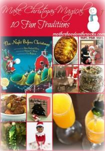 Make Christmas Magical! 10 Fun Christmas Traditions