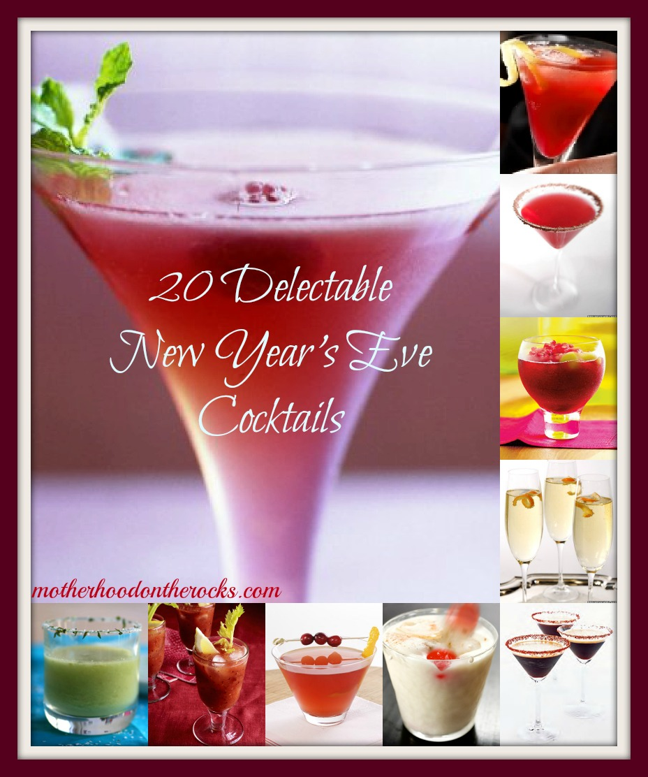 20 Delectable New Year's Eve Cocktails - Motherhood on the ...