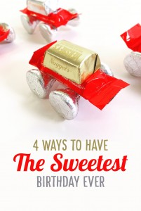 4 Ways to Have the Sweetest Birthday Ever