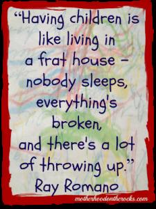 How Having Children is Like Living in a Frat House